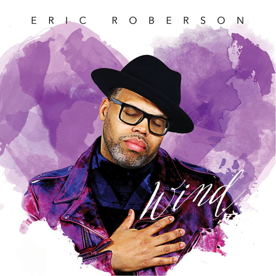 SoulTracks.com Review Of Eric Roberson Wind EP