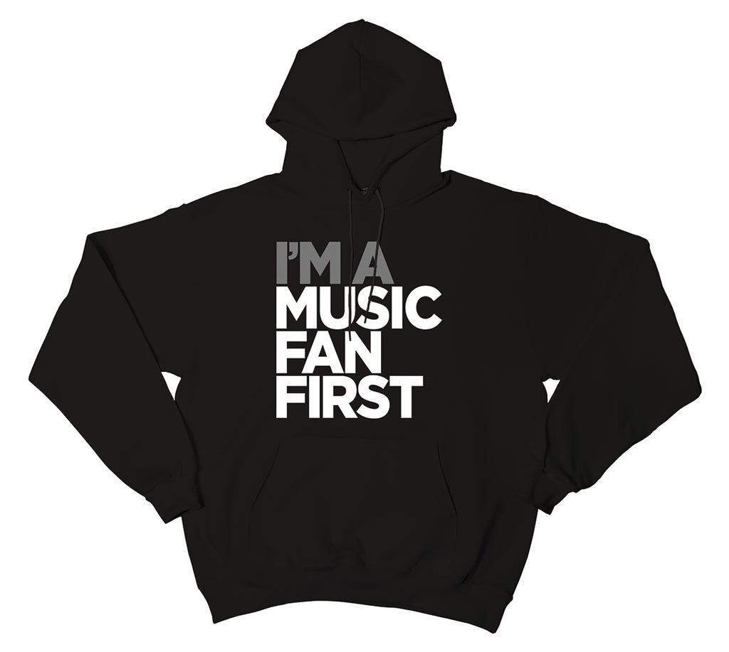 """I'm A Music Fan First"" Men's Pullover Hoodie"