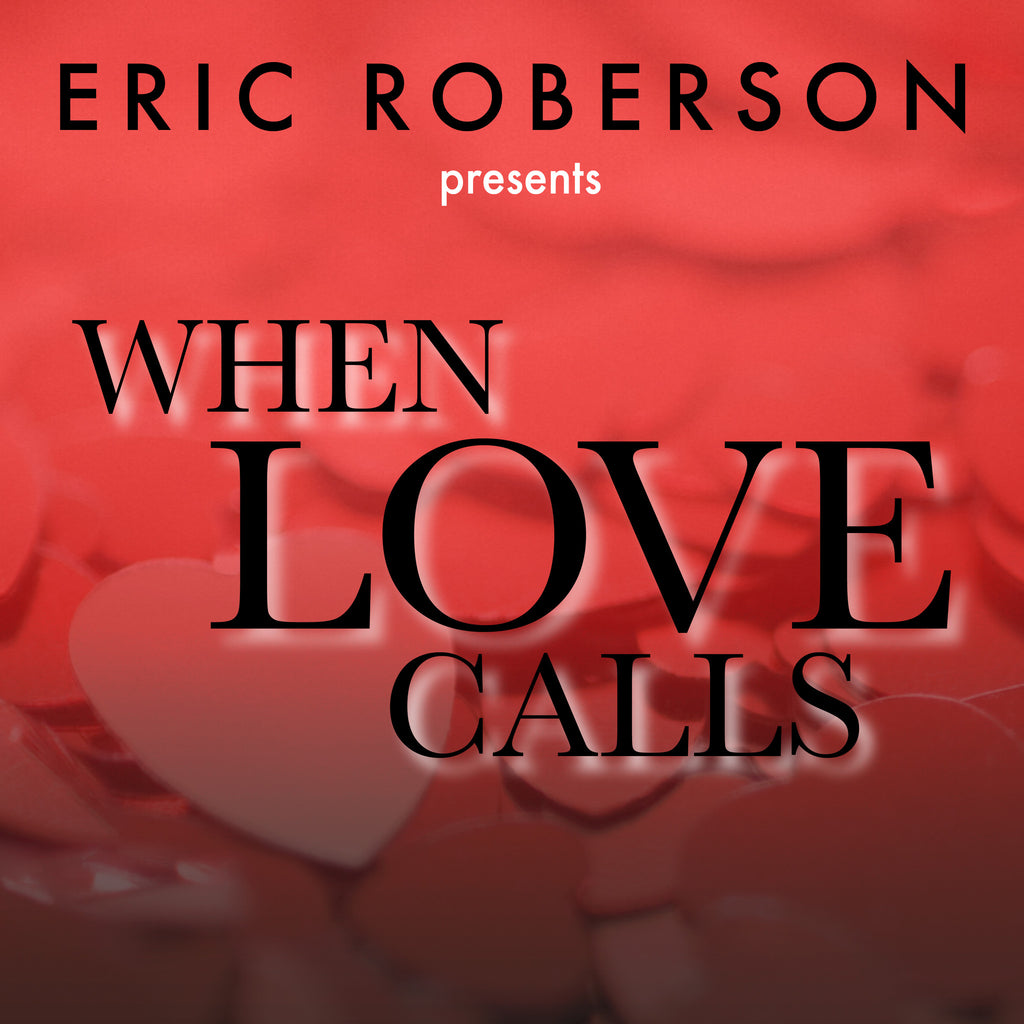 When Love Calls (Digital Download)
