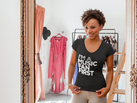I'm A Music Fan First Women's V-Neck T-Shirt