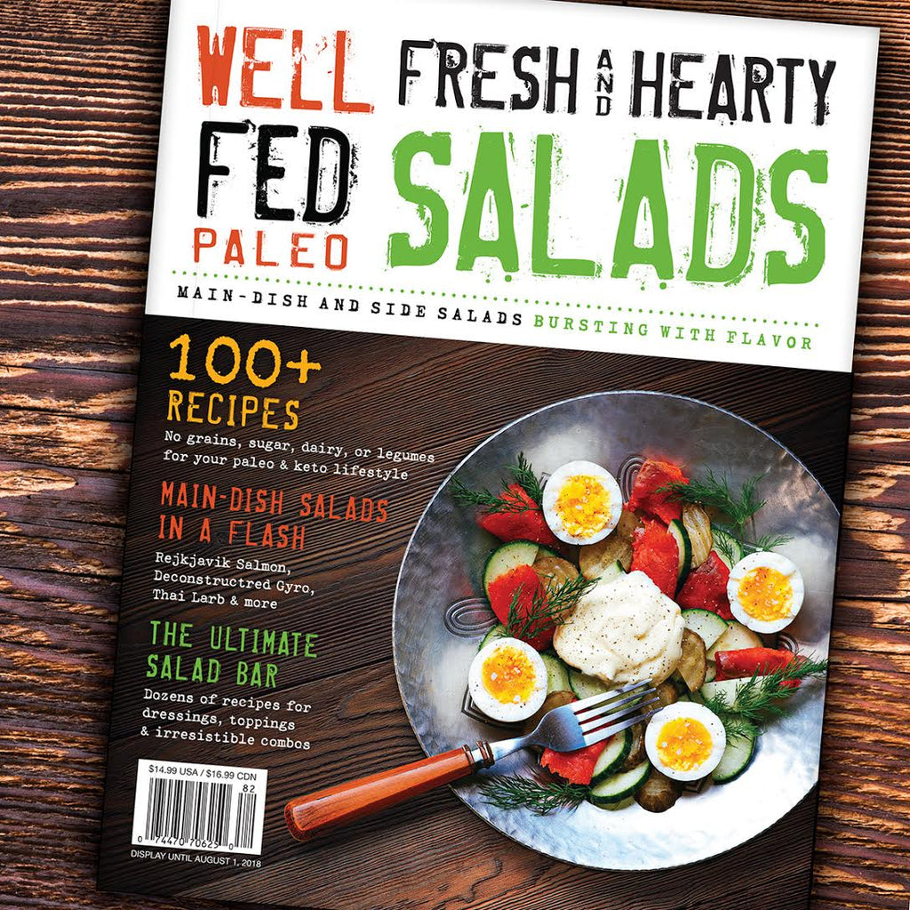 'Well Fed Fresh & Hearty Salads' Magazine