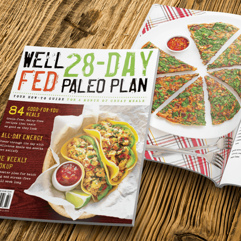 'Well Fed 28-Day Paleo Plan' Magazine