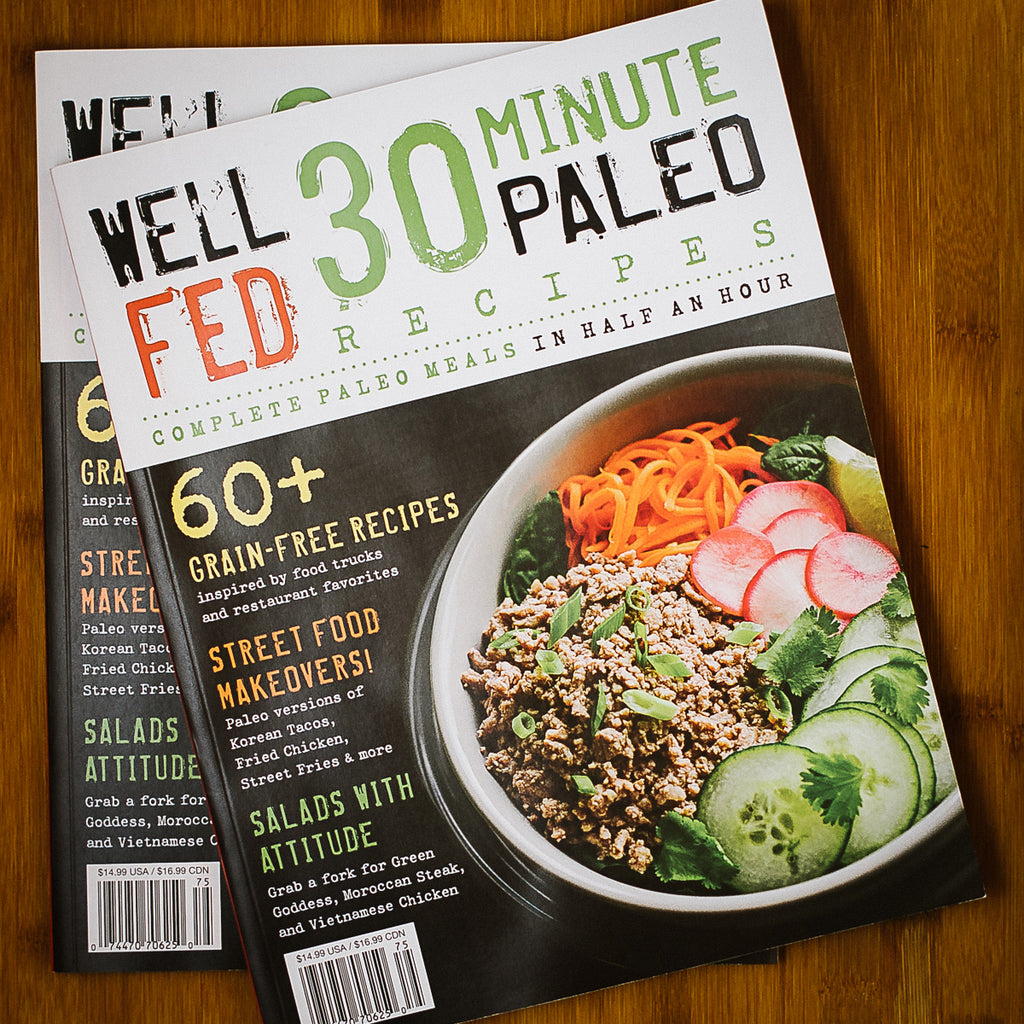 'Well Fed 30-Minute Paleo Recipes' Magazine