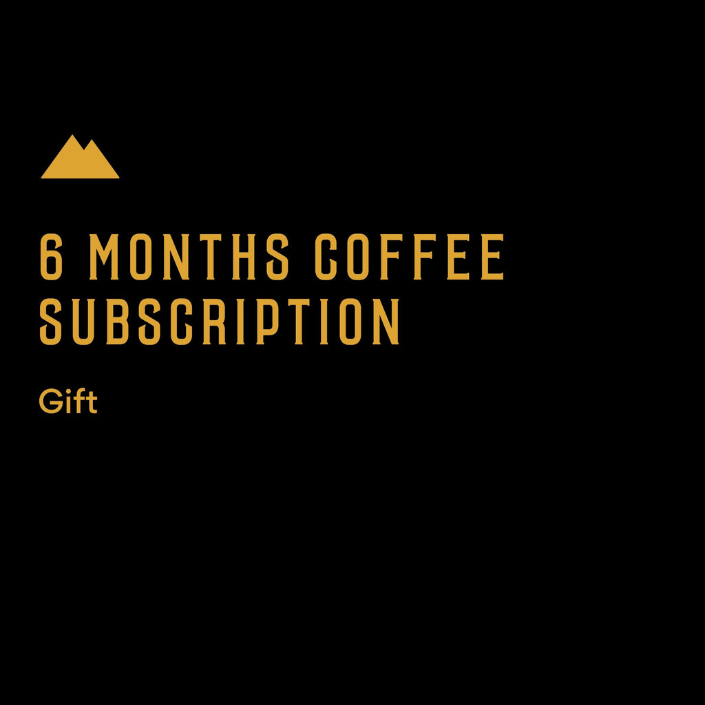 6 month Coffee Subscription - Prepay Gift
