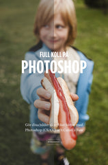 Full koll på Photoshop