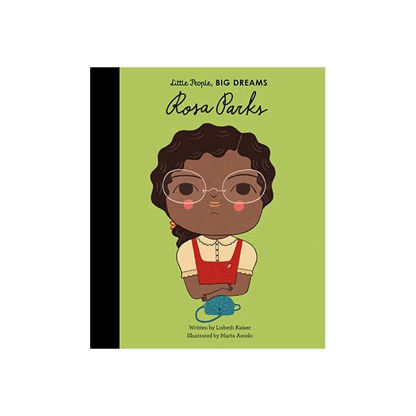 LIttle People Big Dreams: Rosa Parks