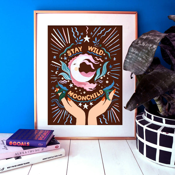 Stay Wild Moonchild Print