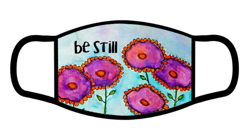 Be Still Scripture Face Mask
