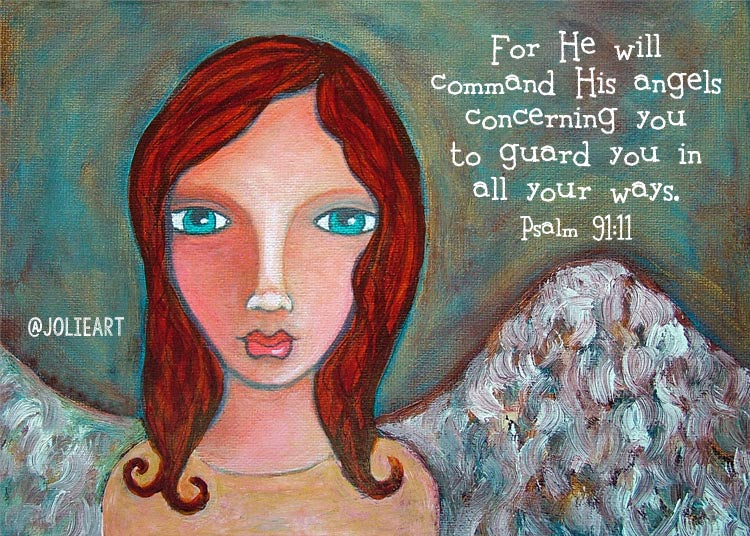 Psalm 91:11 For He Will Command His Angels to Guard You Bible Verse Print