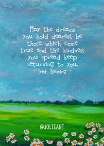 May the Dreams You Hold Dearest Irish Blessing Print