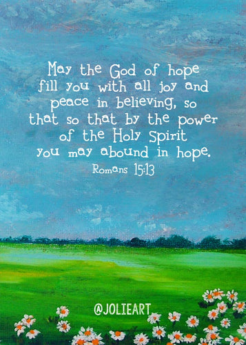 Romans 15:13 May the God of Hope Fill You with All Joy Bible Verse Print