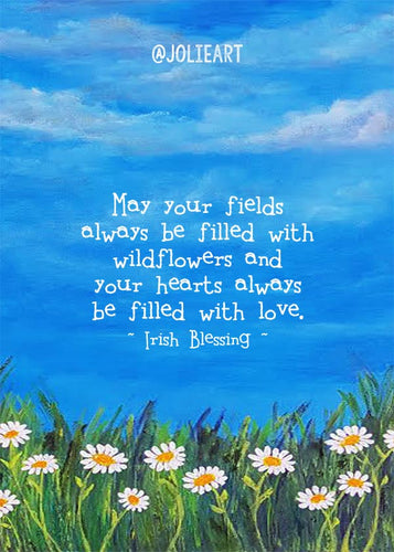 May Your Fields Always Be Filled With Wildflowers Irish Blessing Print