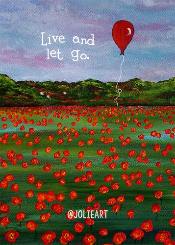 Live and Let Go Print