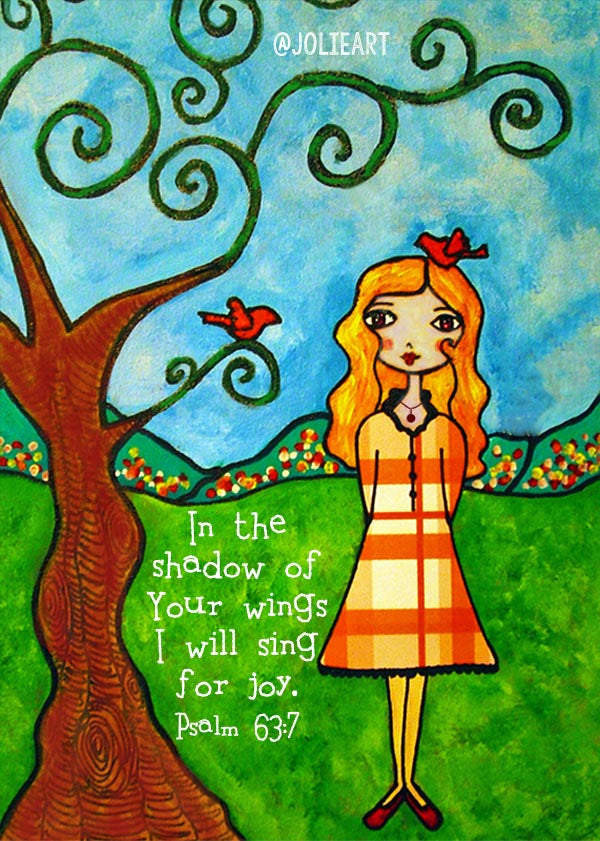 Psalm 63:7 In the Shadow of Your Wings I Will Sing for Joy Bible Verse Print