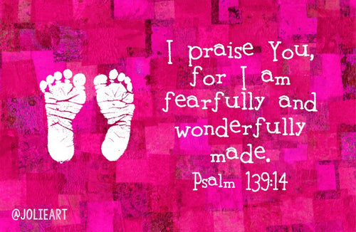 Psalm 139:14 I Praise You For I Am Fearfully and Wonderfully Made Baby Girl Bible Verse Print