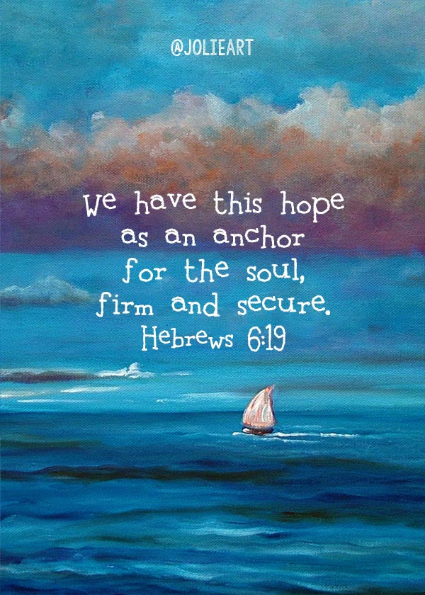 Hebrews 6:19 We Have this Hope as an Anchor for the Soul Bible Verse Print