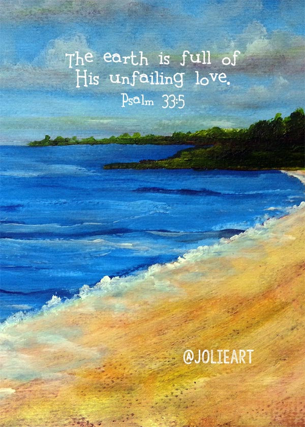 Psalm 33:5 The Earth is Full of His Unfailing Love Bible Verse Print