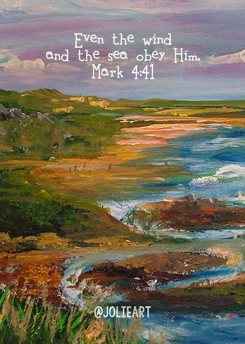 Mark 4:41 Even the Wind and the Sea Obey Him Bible Verse Print