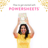 I bought my PowerSheets. Now what?