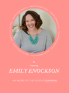 My Word of the Year – Emily Enockson