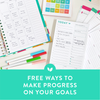 FREE Ways to Make Progress on Your Goals