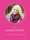 My Word of the Year – Rachel Coffey