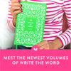 Meet the Newest Volumes of Write the Word Bible Journals!