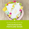Our Favorite Ways to Use the Encouraging Postcard Book