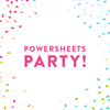 PowerSheets Party - August