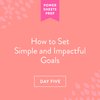 How to Set Simple and Impactful Goals