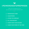 2017 PowerSheets Prep Week is here!