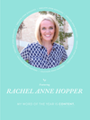 My Word of the Year – Rachel Anne Hopper