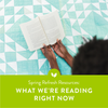 Spring Refresh Resources: What We're Reading to Cultivate Our Goals