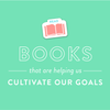Recommended Reading: What We're Reading to Cultivate Our Goals