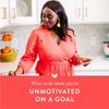 What To Do When You're Unmotivated on a Goal