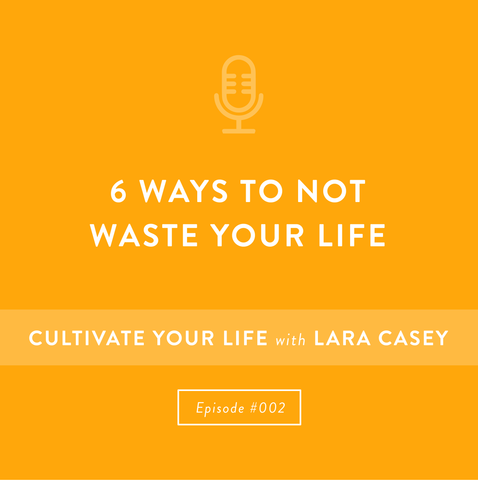 Episode 2 Cultivate Your Life Podcast