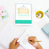 Lara Casey-2019 Goal Guide-Summer 2019 Summer Goal Guide-Digital Goal Guide-Download Goal Guide-Finance-Save Money-Retirement-Pay For College-Budget-Spending Habits-Financial Security