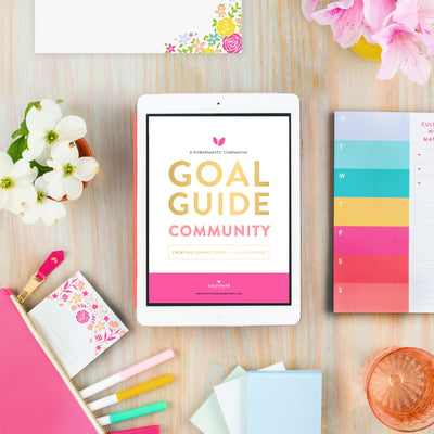 Lara Casey-2019 Goal Setting-2019 Summer Goal Setting-Goal Guides-Digital Goal Guides-Download-PowerSheet Accessory-Love-Community-Friendships-Fruitful Friendships-Meaningful friends-Lifetime Friends