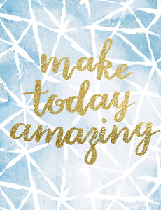 Birthday - Make Today Amazing