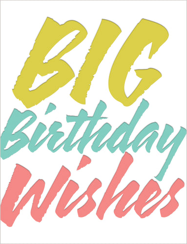 Birthday Card - Big Birthday Wishes - Gia Graham