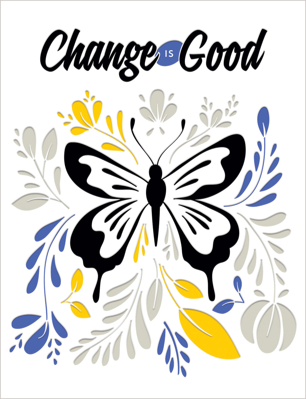 Friendship Card - Change Is Good - Gia Graham