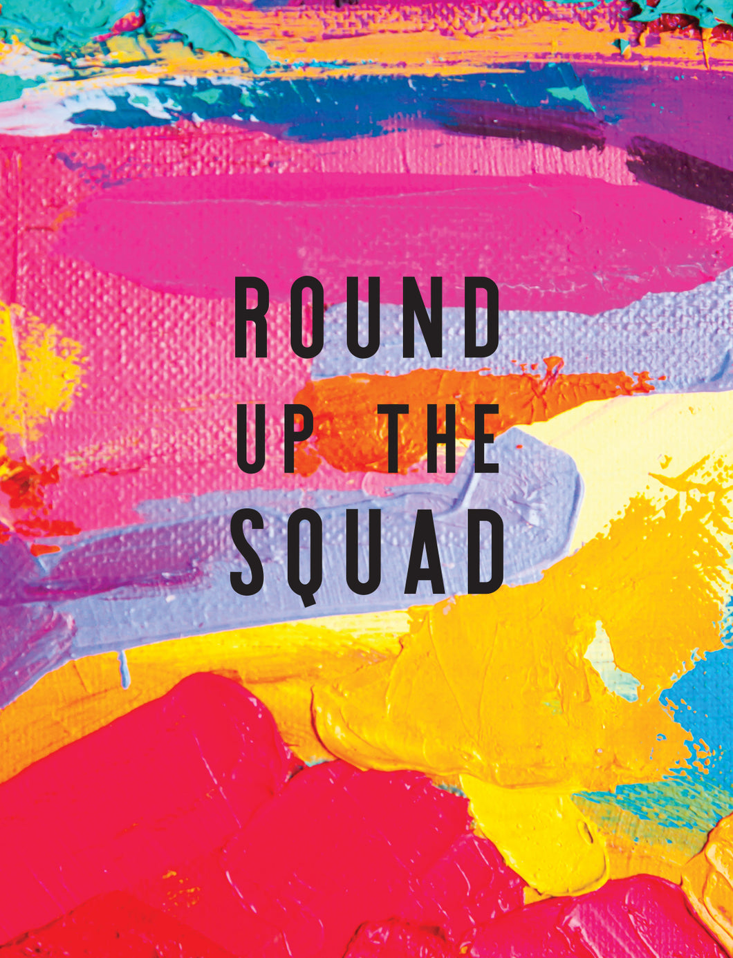 Round Up The Squad Birthday Card