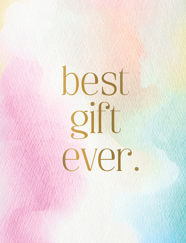 Best Gift Ever Baby Card 0004.05087
