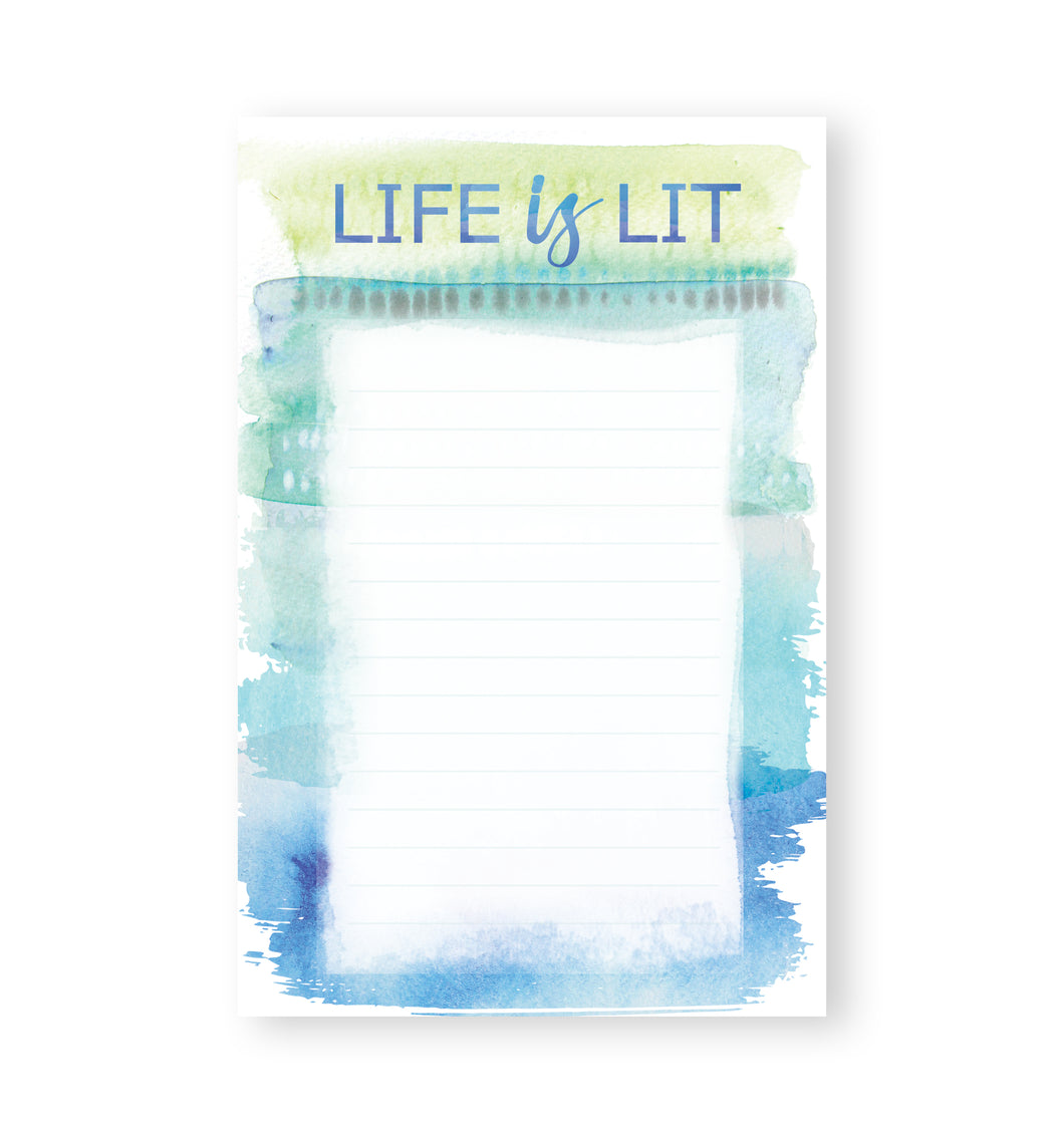 Note Pad - Life is Lit