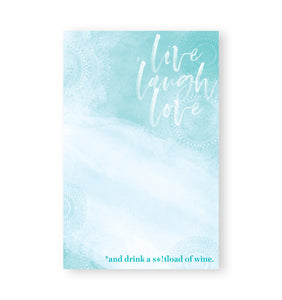 Note Pad - Live Laugh Love