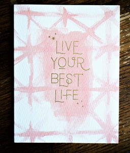 Live Your Best Life - Birthday Card