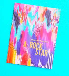 Birthday Card  - Never Too Late To Be A Rock Star - Ettavee