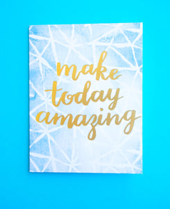 Birthday Card - Make Today Amazing - Nikki Chu