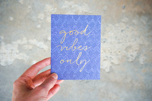 Good Vibes Only Birthday Card
