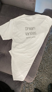 Dream Vanities T-Shirt